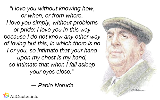 Pablo-Neruda-Quotes-25-The-Best-Ones
